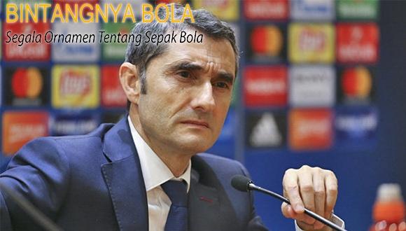 Ernesto Valverde Minta Barcelona melupakan kekalahan Kemarin