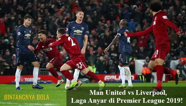 Man United vs Liverpool, Laga Anyar di Premier League 2019!